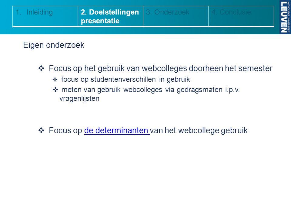 Focus op het gebruik van webcolleges doorheen het semester