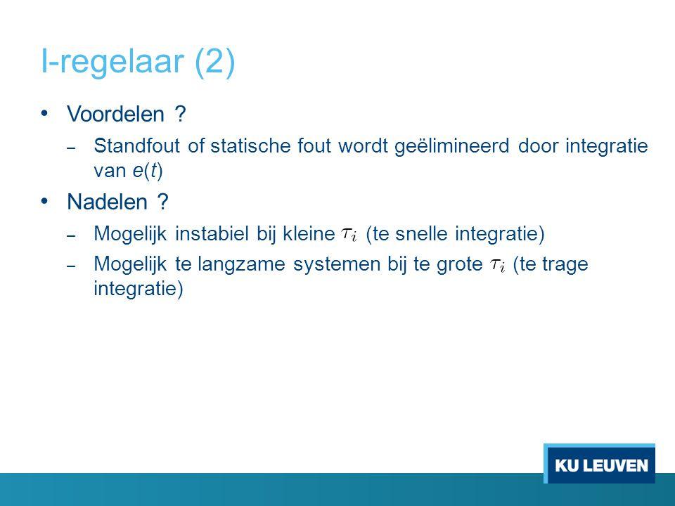 I-regelaar (2) Voordelen Nadelen