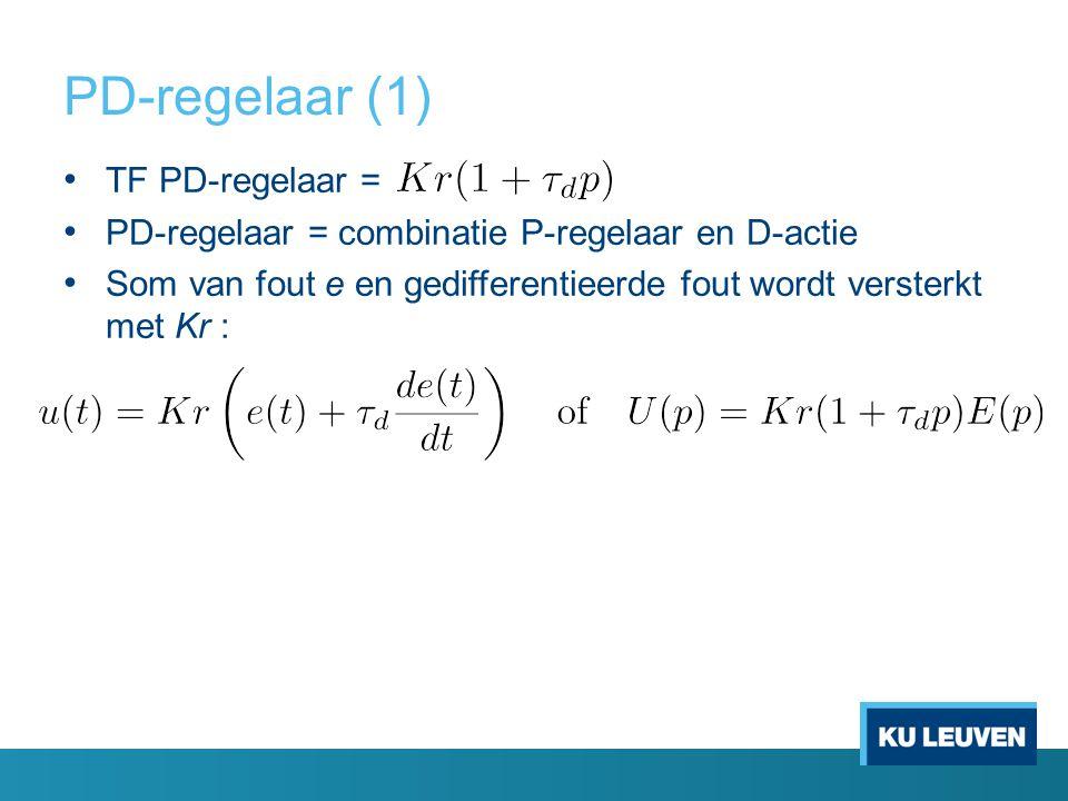 PD-regelaar (1) TF PD-regelaar =