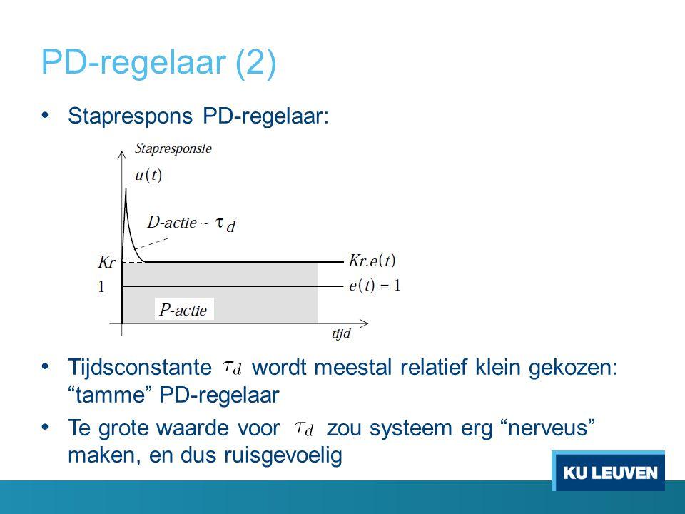 PD-regelaar (2) Staprespons PD-regelaar: