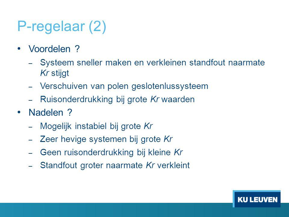 P-regelaar (2) Voordelen Nadelen