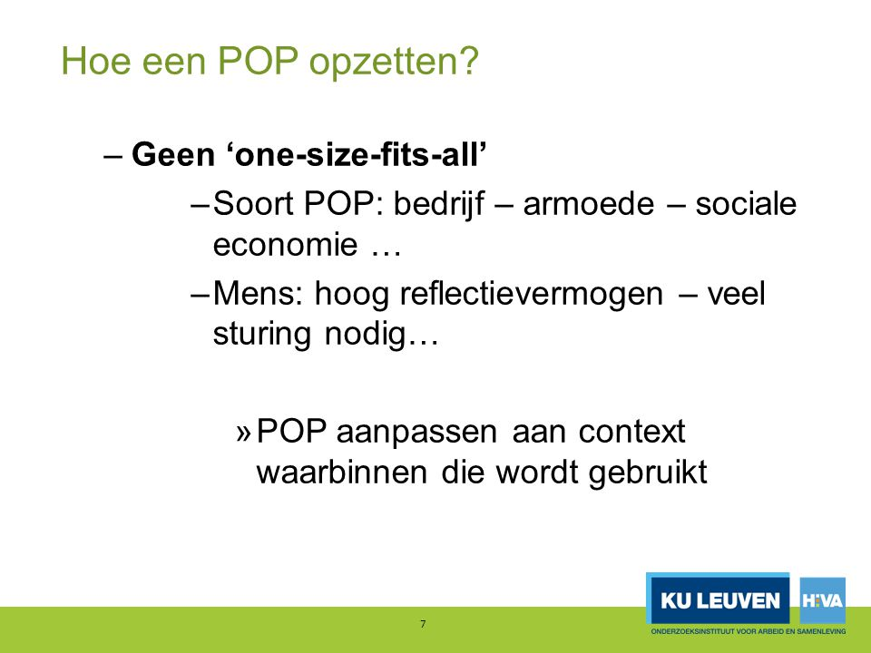Hoe een POP opzetten Geen 'one-size-fits-all'