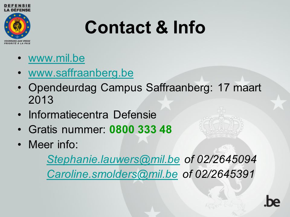 Contact & Info www.mil.be www.saffraanberg.be