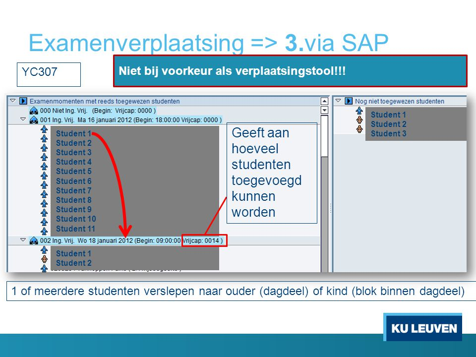 Examenverplaatsing => 3.via SAP