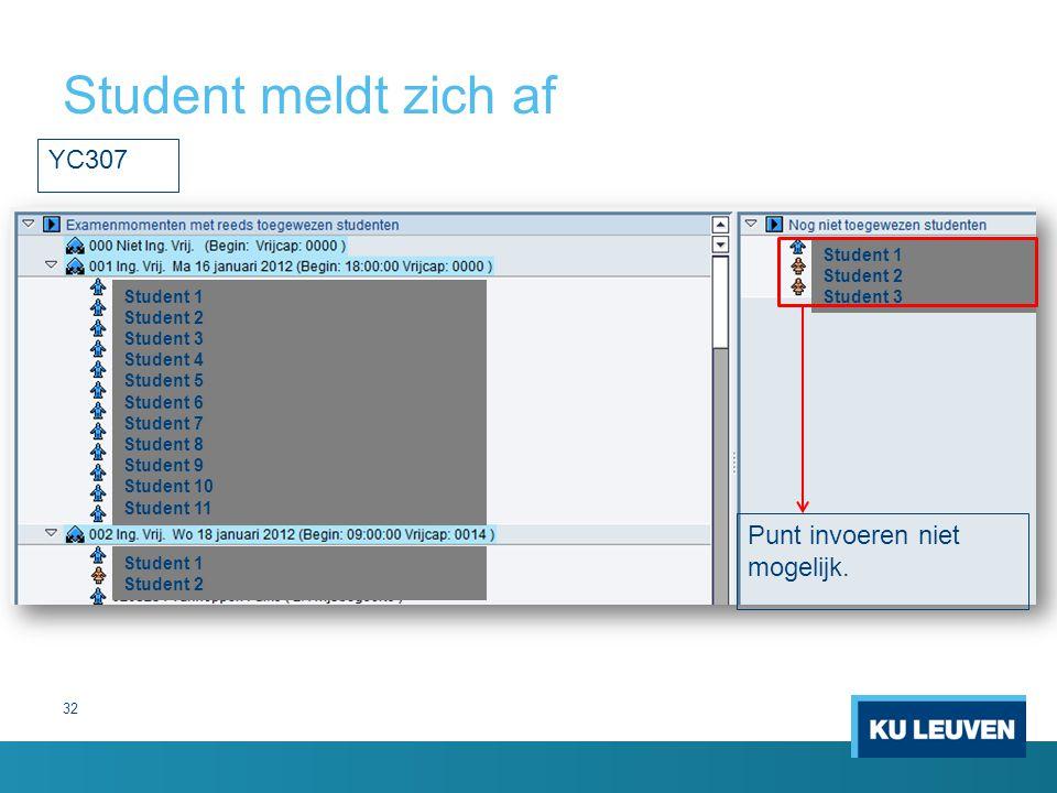 Student meldt zich af YC307 Punt invoeren niet mogelijk. Student 1