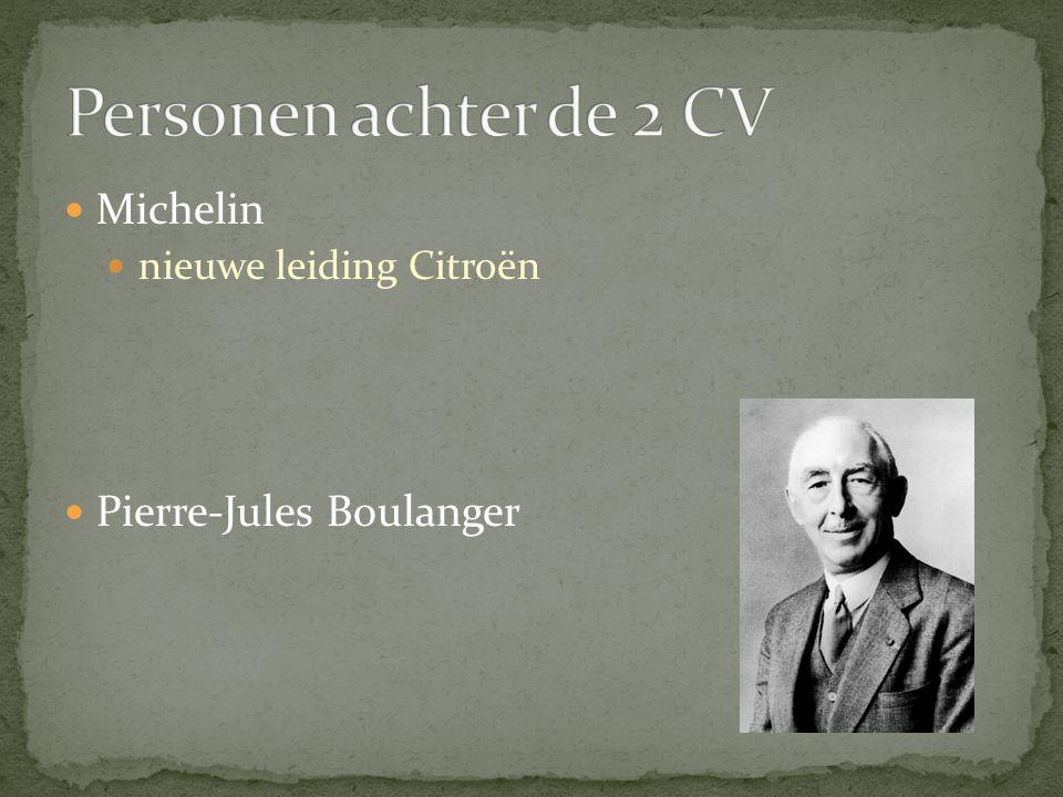 Personen achter de 2 CV Michelin Pierre-Jules Boulanger