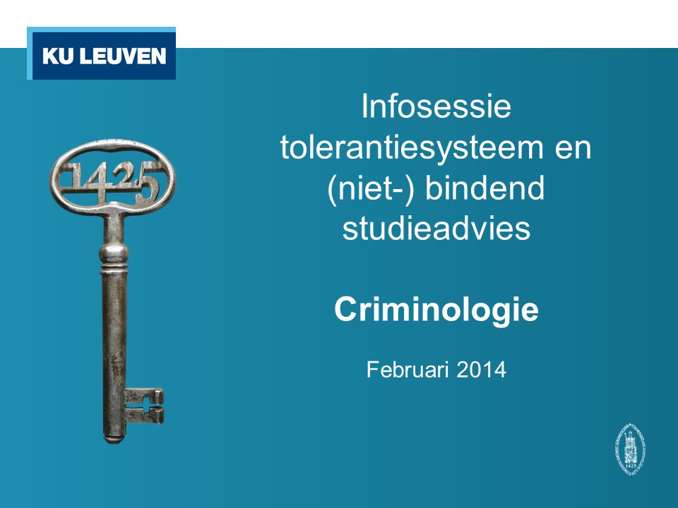 Infosessie tolerantiesysteem en (niet-) bindend studieadvies Criminologie