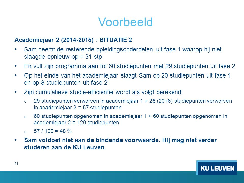 Voorbeeld Academiejaar 2 (2014-2015) : SITUATIE 2