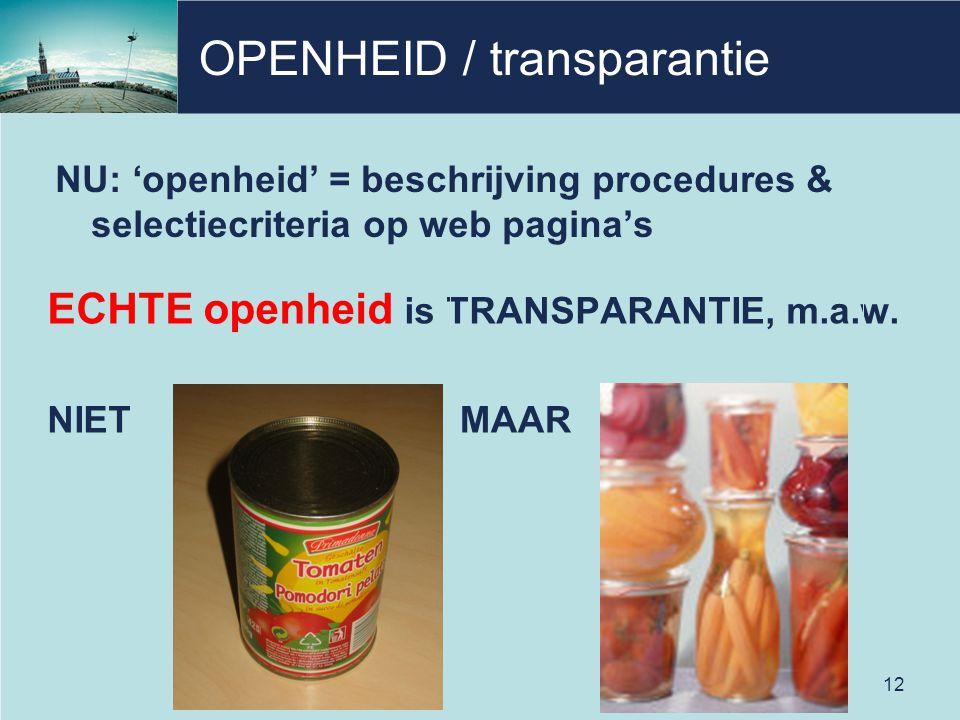 OPENHEID / transparantie