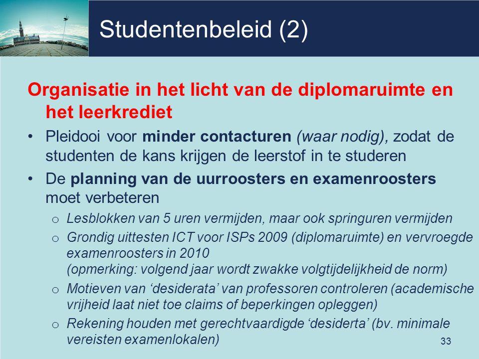 Studentenbeleid (2) Organisatie in het licht van de diplomaruimte en het leerkrediet.
