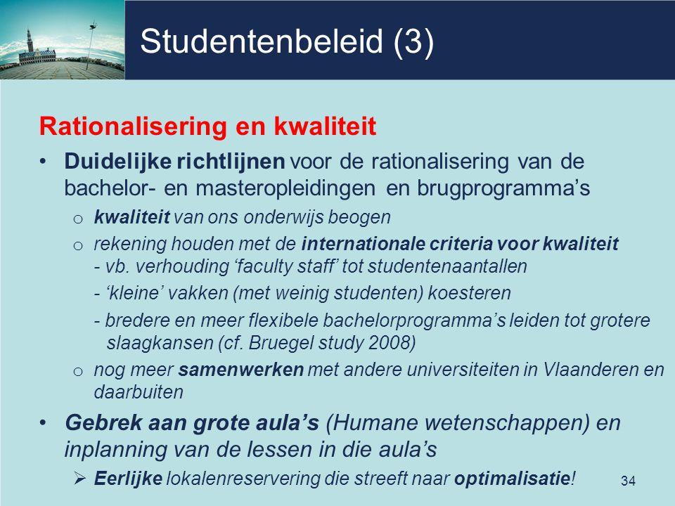 Studentenbeleid (3) Rationalisering en kwaliteit