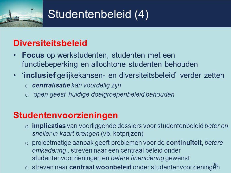Studentenbeleid (4) Diversiteitsbeleid Studentenvoorzieningen