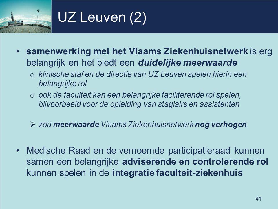 UZ Leuven (2) samenwerking met het Vlaams Ziekenhuisnetwerk is erg belangrijk en het biedt een duidelijke meerwaarde.