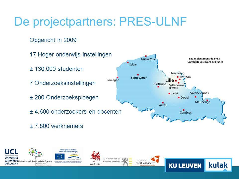 De projectpartners: PRES-ULNF