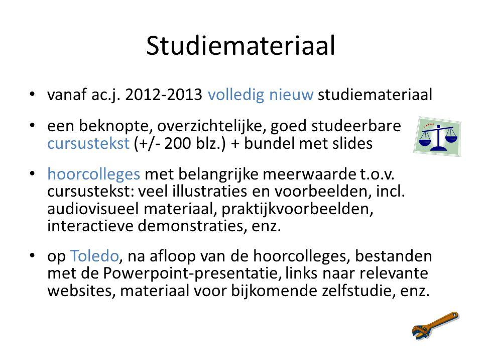 Studiemateriaal vanaf ac.j. 2012-2013 volledig nieuw studiemateriaal