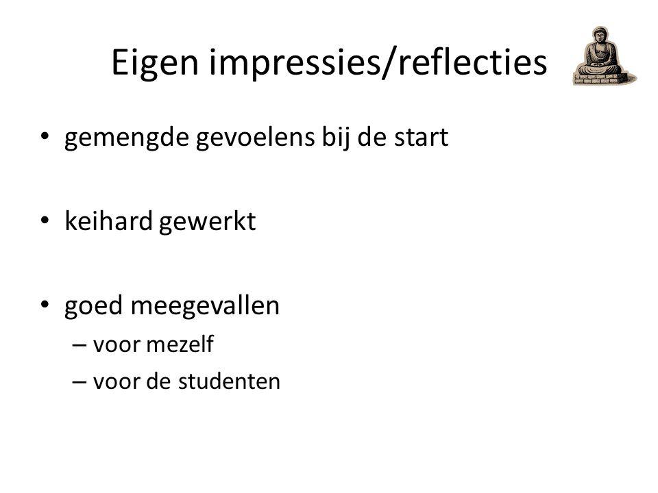 Eigen impressies/reflecties