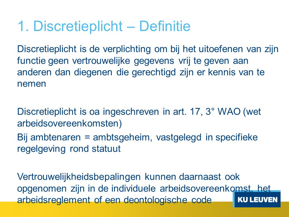 1. Discretieplicht – Definitie