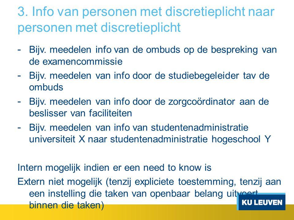 3. Info van personen met discretieplicht naar personen met discretieplicht