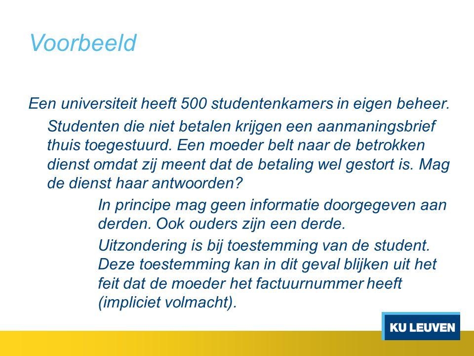 Voorbeeld Een universiteit heeft 500 studentenkamers in eigen beheer.