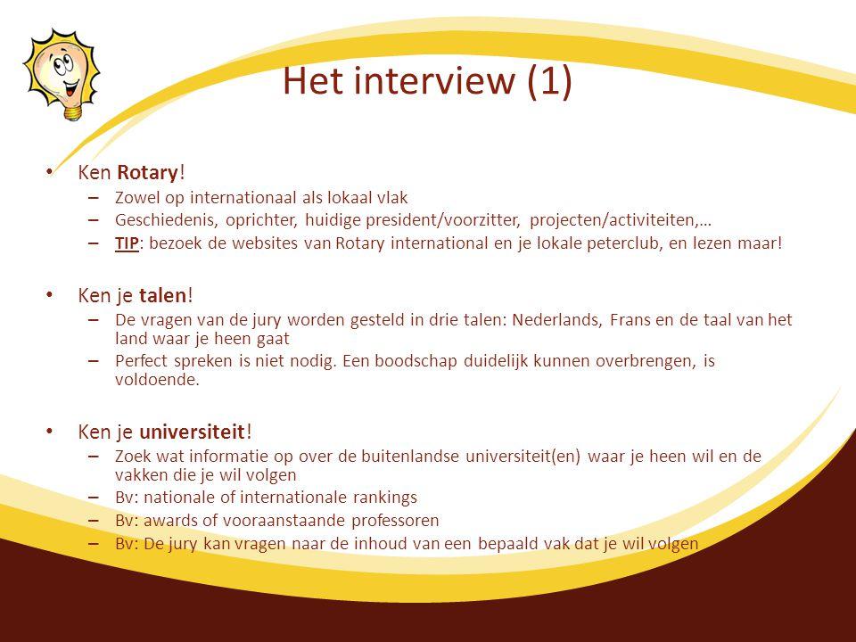 Het interview (1) Ken Rotary! Ken je talen! Ken je universiteit!
