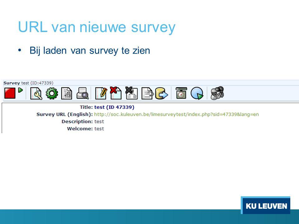 URL van nieuwe survey Bij laden van survey te zien