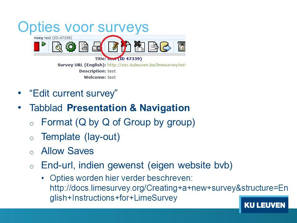 Opties voor surveys Edit current survey