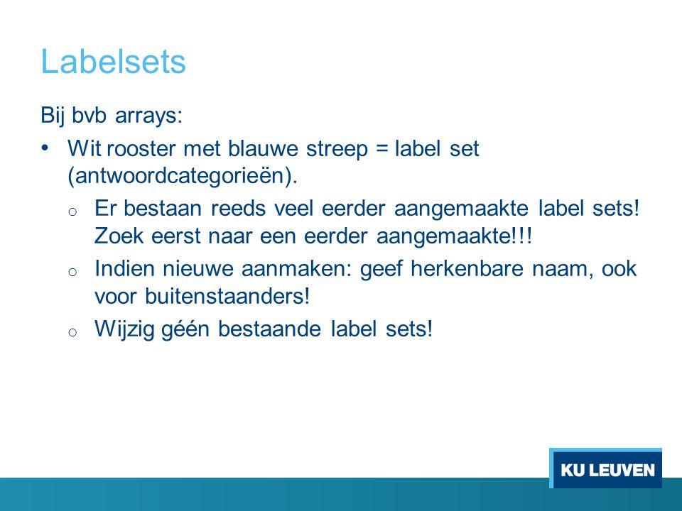 Labelsets Bij bvb arrays: