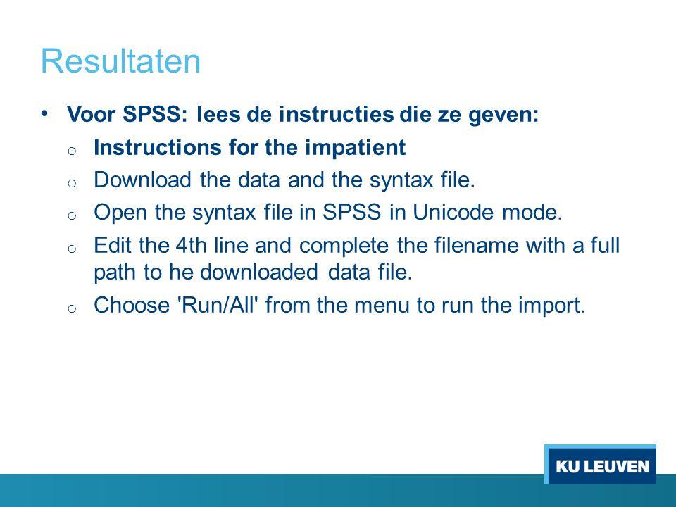 Resultaten Voor SPSS: lees de instructies die ze geven:
