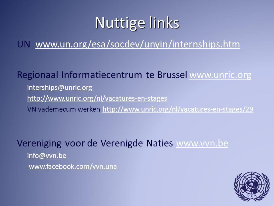 Nuttige links UN www.un.org/esa/socdev/unyin/internships.htm
