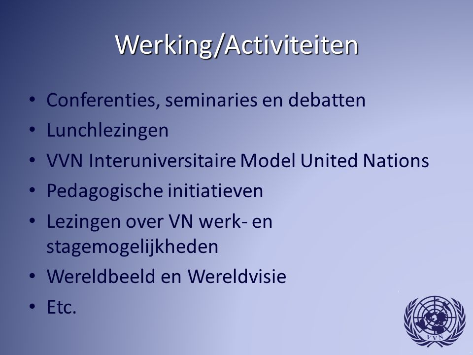 Werking/Activiteiten