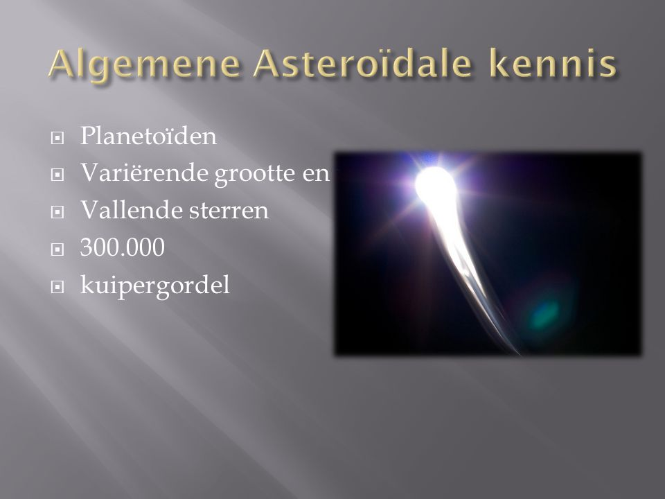 Algemene Asteroïdale kennis