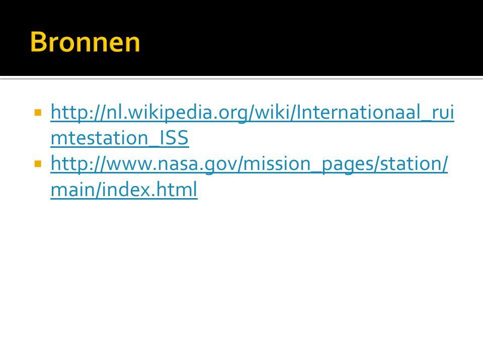 Bronnen http://nl.wikipedia.org/wiki/Internationaal_ruimtestation_ISS