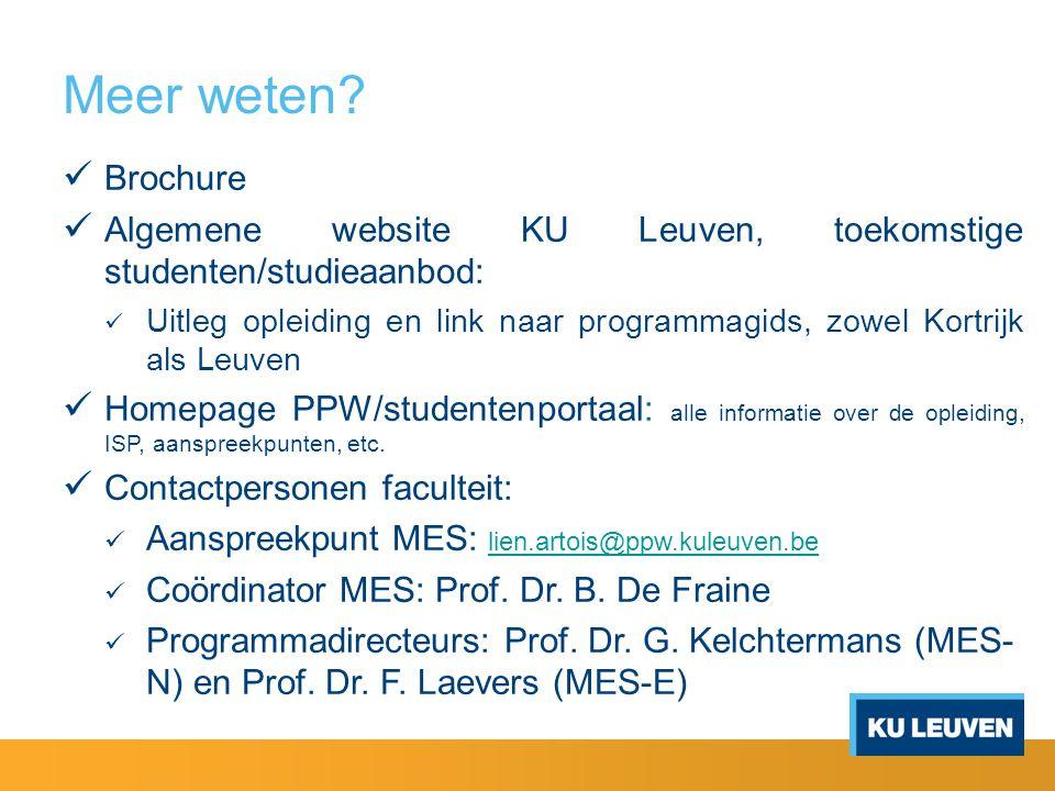 Meer weten Brochure. Algemene website KU Leuven, toekomstige studenten/studieaanbod: