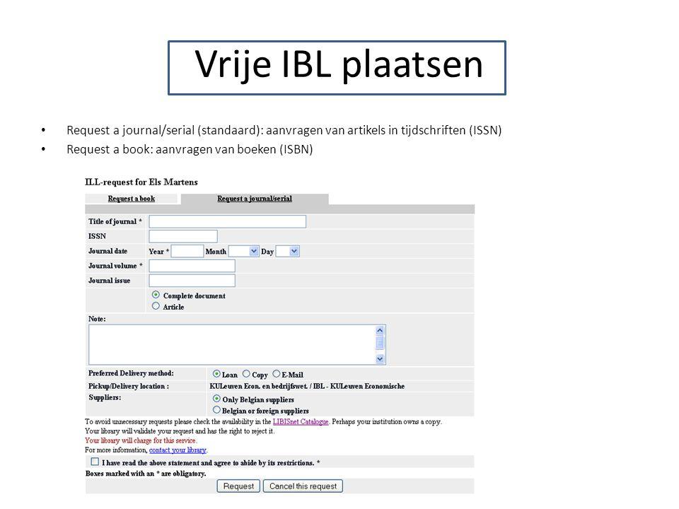 Vrije IBL plaatsen Request a journal/serial (standaard): aanvragen van artikels in tijdschriften (ISSN)