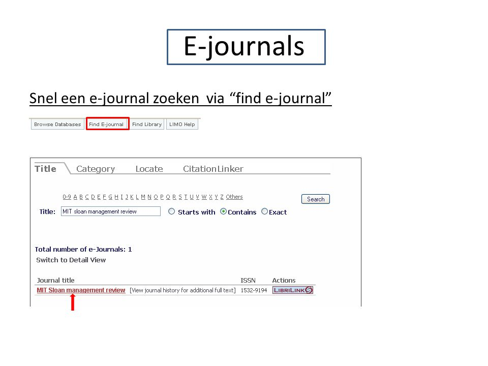 E-journals Snel een e-journal zoeken via find e-journal