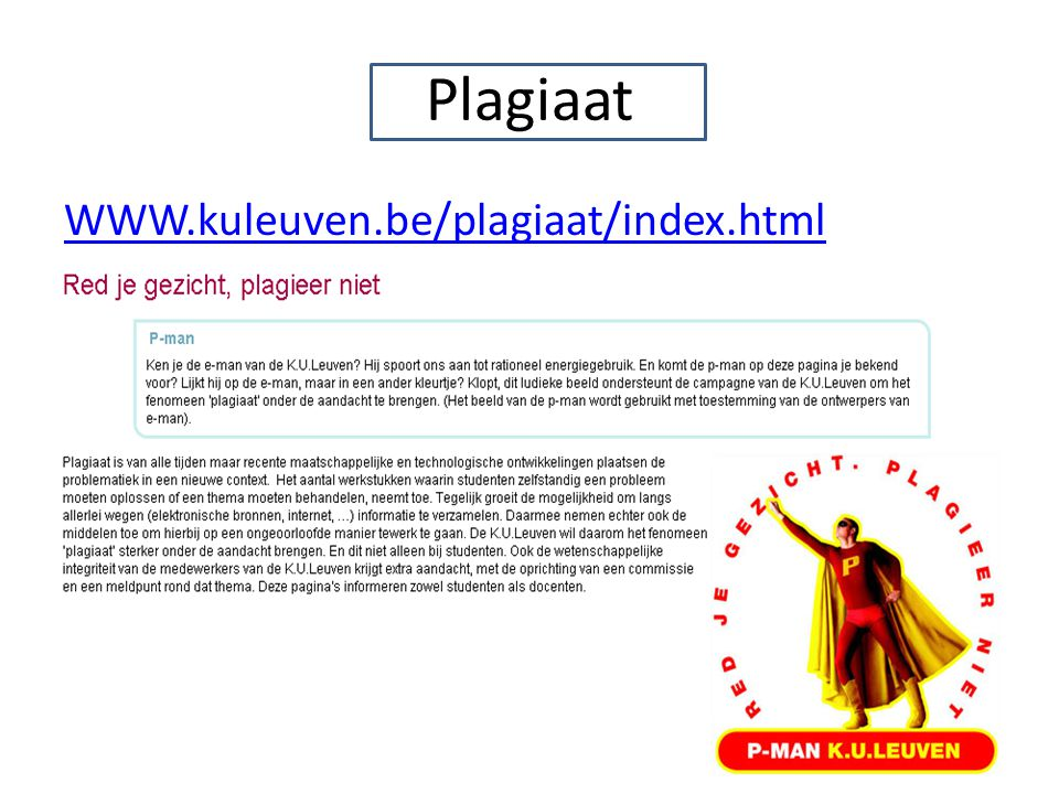 Plagiaat WWW.kuleuven.be/plagiaat/index.html