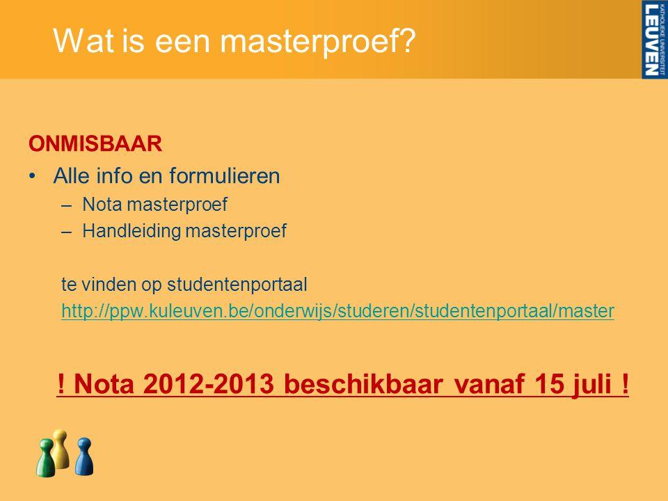 ! Nota 2012-2013 beschikbaar vanaf 15 juli !