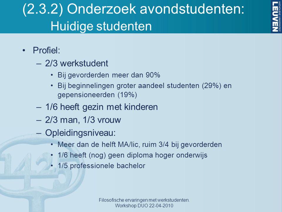 (2.3.2) Onderzoek avondstudenten: Huidige studenten