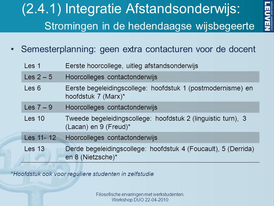 Filosofische ervaringen met werkstudenten. Workshop DUO 22-04-2010
