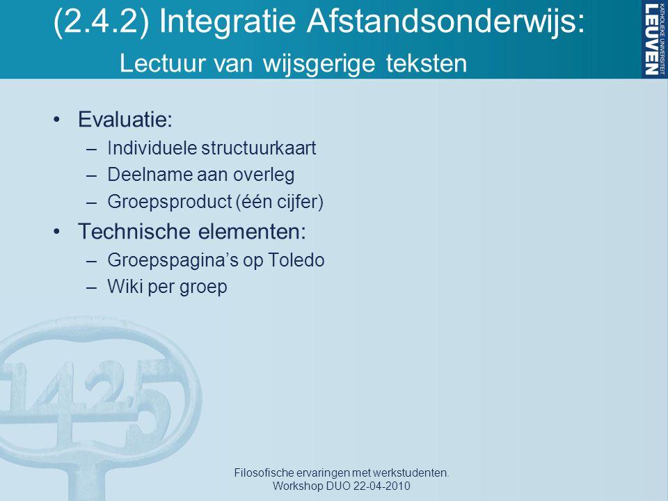 (2.4.2) Integratie Afstandsonderwijs: Lectuur van wijsgerige teksten