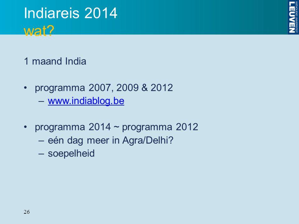 Indiareis 2014 wat 1 maand India programma 2007, 2009 & 2012