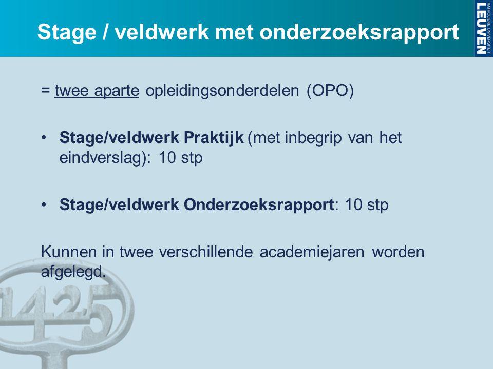 Stage / veldwerk met onderzoeksrapport