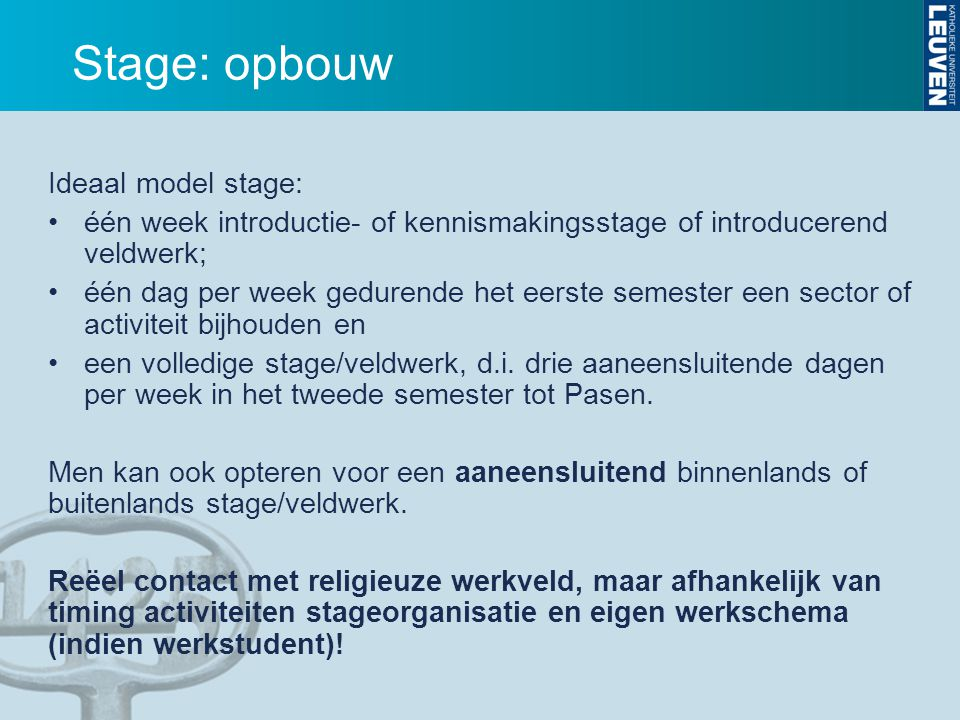 Stage: opbouw Ideaal model stage: