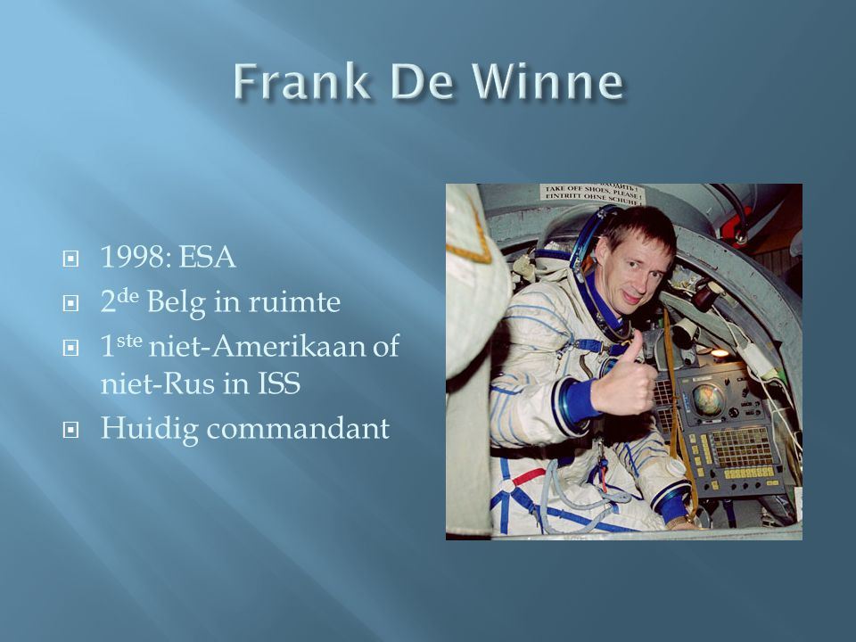 Frank De Winne 1998: ESA 2de Belg in ruimte