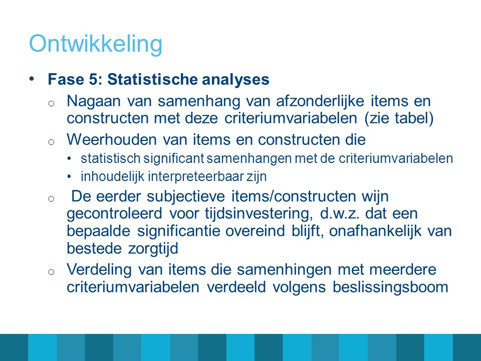 Ontwikkeling Fase 5: Statistische analyses