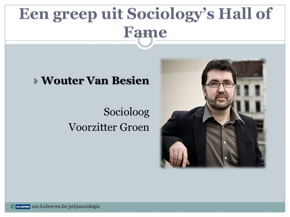 Een greep uit Sociology's Hall of Fame