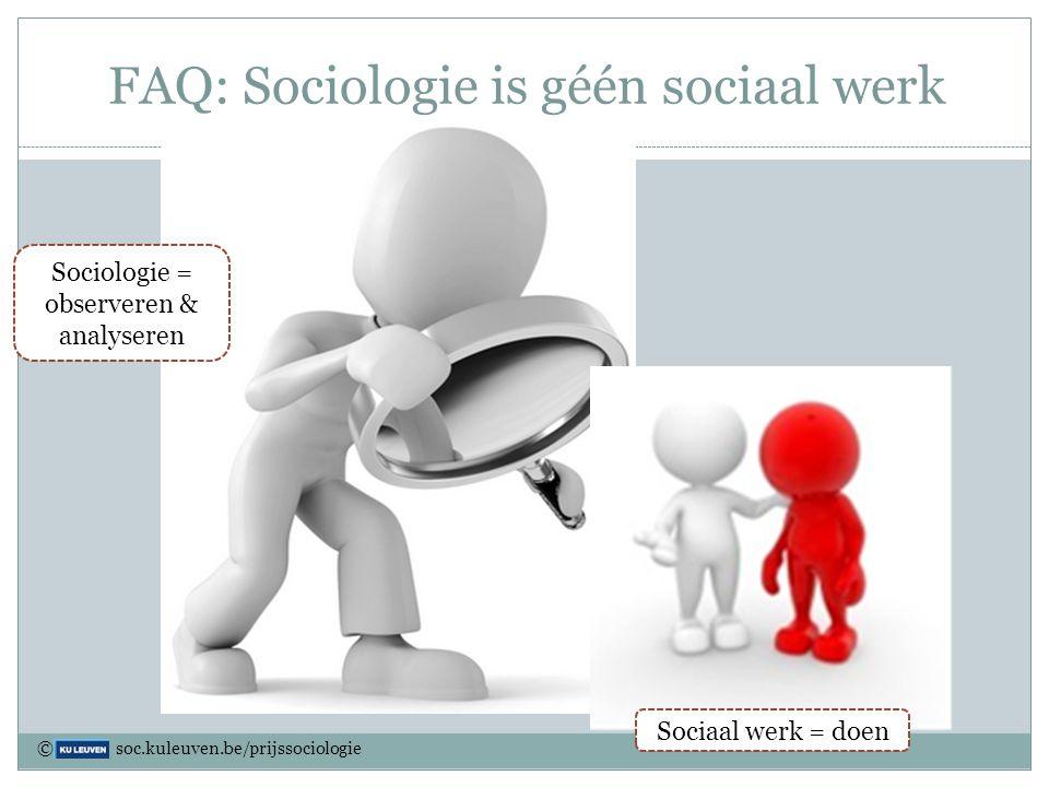 FAQ: Sociologie is géén sociaal werk