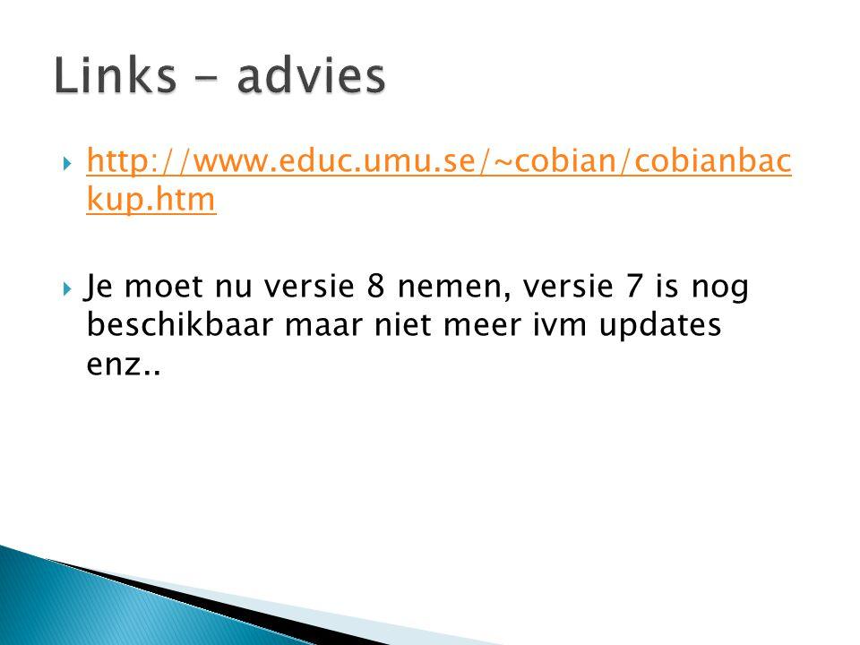Links - advies http://www.educ.umu.se/~cobian/cobianbac kup.htm