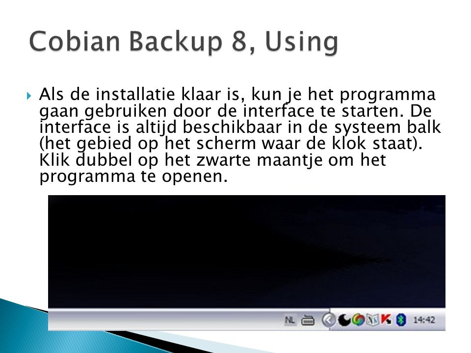 Cobian Backup 8, Using