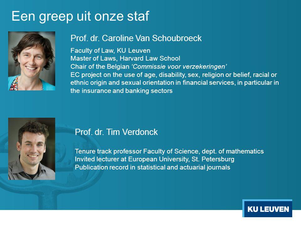 Een greep uit onze staf Prof. dr. Caroline Van Schoubroeck